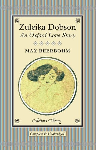 Couverture Zuleika Dobson: Or, an Oxford Love Story