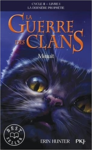 Couverture La guerre des clans, cycle 2 : La dernière prophétie, tome 1 : Minuit