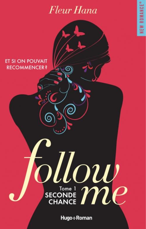 Couverture Follow me, tome 1 : Seconde chance