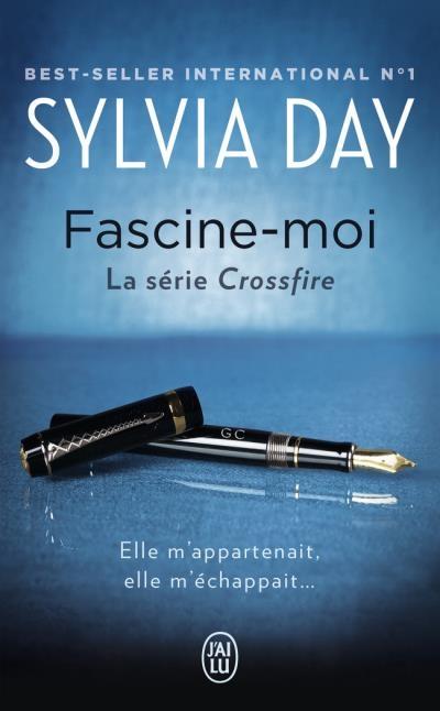 Couverture Crossfire, tome 4 : Fascine-moi