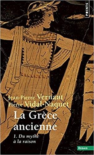 Couverture La Grèce ancienne, tome 1 : Du mythe à la raison
