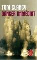 Couverture Danger immédiat Editions Le Livre de Poche (Thriller) 2010