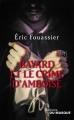 Couverture Bayard et le crime d'Amboise Editions du Masque 2017