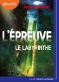 Couverture L'épreuve, tome 1 : Le labyrinthe Editions Audiolib 2017