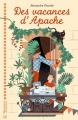 Couverture Des vacances d'Apache Editions Magnard 2017
