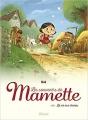 Couverture Les souvenirs de Mamette, tome 1 : La vie aux champs Editions Glénat 2017