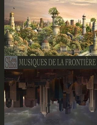 Couverture Le Dit de Frontier, tome 1 : Musiques de la frontière