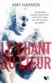 Couverture Le chant du coeur Editions Robert Laffont (R) 2017