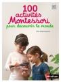Couverture 100 activités Montessori pour découvrir le monde Editions Nathan 2016