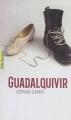 Couverture Guadalquivir Editions Gallimard  (Pôle fiction) 2017