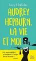 Couverture Audrey Hepburn, la vie et moi Editions HarperCollins (FR) (Poche) 2017