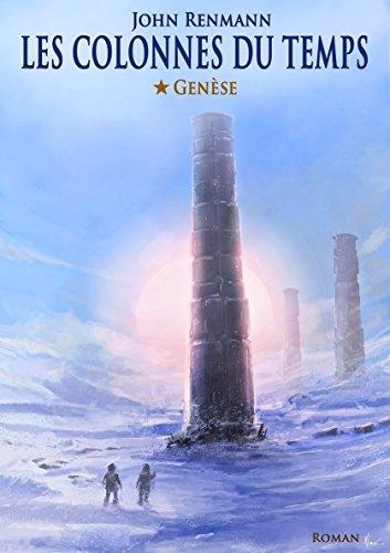 Couverture Les colonnes du temps, tome 1 : Genèse