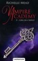 Couverture Vampire Academy, tome 5 : Lien de l'esprit Editions Castelmore 2017