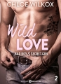 Couverture Wild Love, tome 2 : Bad boy & secret girl Editions Addictives (Adult romance) 2017