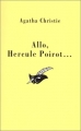 Couverture Allô, Hercule Poirot... / Allo, Hercule Poirot... / Allô, Hercule Poirot / Allo, Hercule Poirot Editions Librairie des  Champs-Elysées  (Le masque) 1990