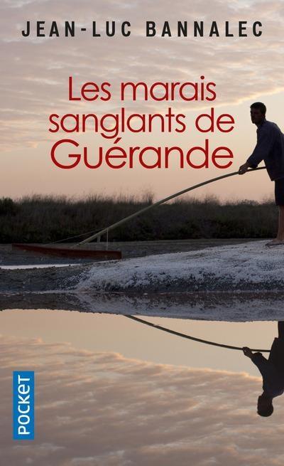 Couverture Commissaire Dupin, tome 3 : Les Marais sanglants de Guérande