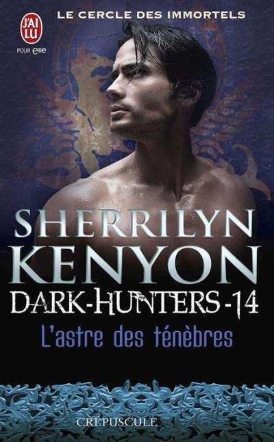 Couverture Le cercle des immortels : Dark-hunters, tome 14 : L'astre des ténèbres