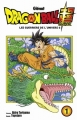Couverture Dragon Ball Super, tome 1 : Les guerriers de l'univers 6 Editions Glénat (Shônen) 2017