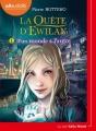Couverture La Quête d'Ewilan, tome 1 : D'un monde à l'autre Editions Audiolib 2017