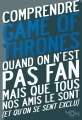Couverture Comprendre Game of Thrones Editions 404 2017