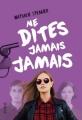 Couverture Ne ramenez jamais une fille du futur chez vous, tome 3 : Ne dites jamais jamais Editions Syros (Hors Série) 2017