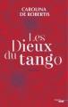 Couverture Les Dieux du tango Editions Cherche Midi 2017