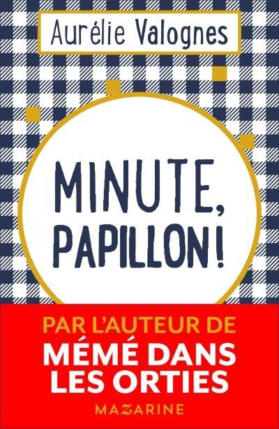Minute papillon d'Aurélie Valognes