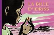 Couverture La bille d'Idriss Editions Rue du Monde (Pas comme les autres) 2017
