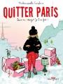 Couverture Quitter Paris; vous en rêvez ? Je l'ai fait ! Editions Delcourt 2017