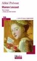 Couverture Histoire du chevalier Des Grieux et de Manon Lescaut / Manon Lescaut Editions Folio  (Plus classiques) 2010