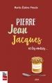 Couverture Pierre, Jean, Jacques et les autres Editions La Presse 2017