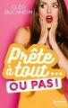 Couverture Prête à tout... ou pas ! Editions Harlequin (FR) (HQN) 2017