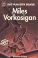 Couverture La Saga Vorkosigan, tome 04 : Miles Vorkosigan Editions J'ai Lu 1992