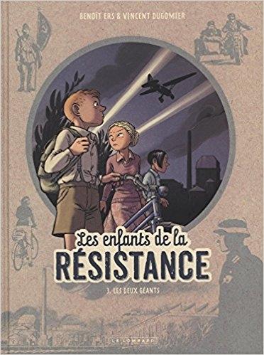 Couverture Les enfants de la résistance, tome 3 : Les deux géants