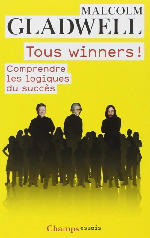 Couverture Tous Winners ! : Comprendre les logiques du succès