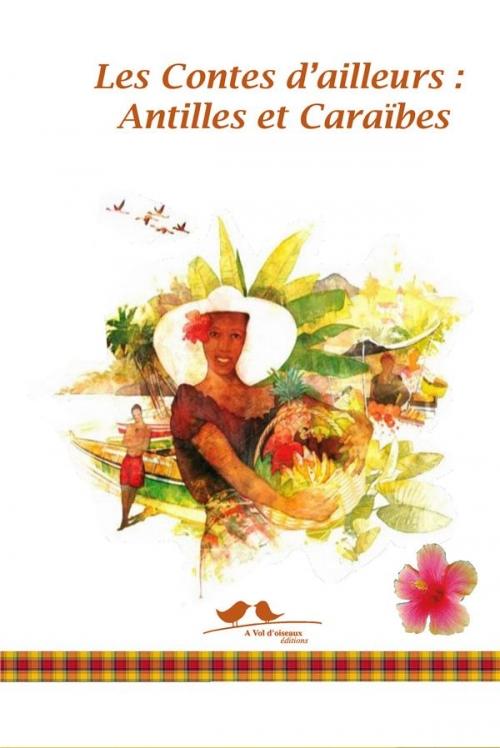 Couverture Les contes d'ailleurs : Antilles et Caraïbes