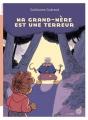 Couverture Ma grand-mère est une terreur Editions Du rouergue 2017