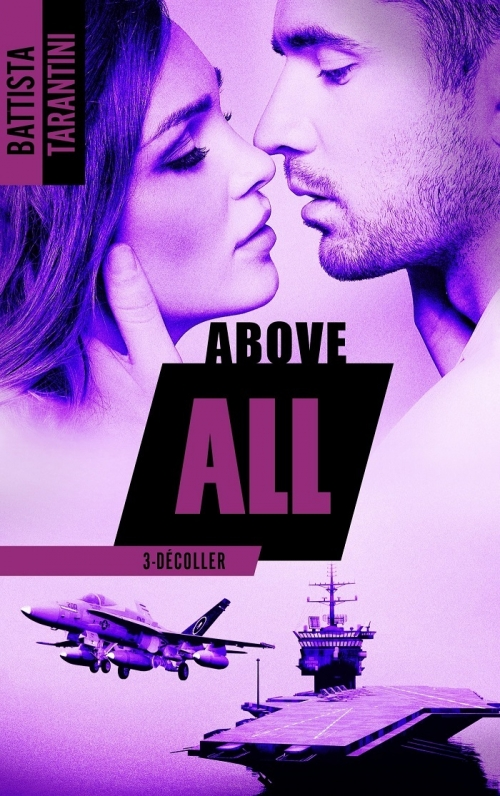 Couverture Above all, tome 3 : Décoller