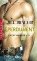 Couverture Lucky Harbor, tome 03 : Eperdument Editions Milady (Romance - Sensations) 2017