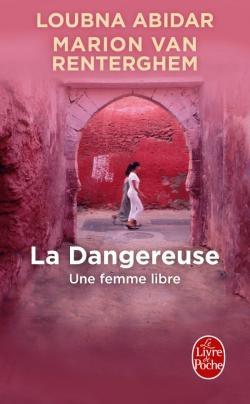 Couverture La dangereuse / La dangereuse : Une femme libre
