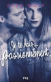 Couverture Lovely vicious, tome 1 : Je te hais... passionnément Editions Pocket (Jeunesse) 2017