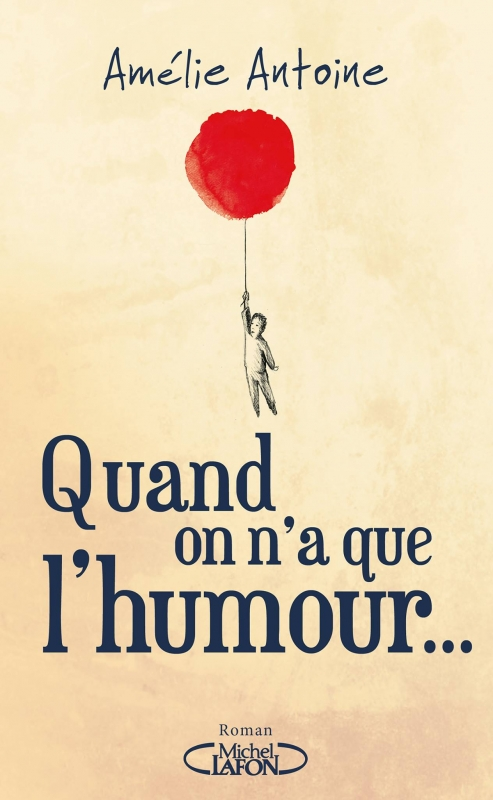 Couverture Quand on n'a que l'humour...