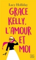 Couverture Grace Kelly, l'amour et moi Editions HarperCollins (Poche) 2017