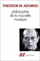 Couverture Philosophie de la nouvelle musique Editions Gallimard  (Tel) 2016