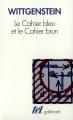 Couverture Le cahier bleu et le cahier brun Editions Gallimard  (Tel) 1996
