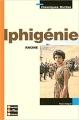 Couverture Iphigénie Editions Bordas (Classiques) 2004