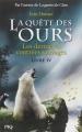 Couverture La quête des ours, cycle 1, tome 4 : Les dernières contrées sauvages Editions Pocket (Jeunesse) 2014