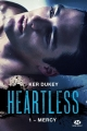 Couverture Heartless, tome 1 : Mercy Editions Milady (New Adult) 2017