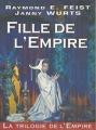 Couverture La trilogie de l'empire, tome 1 : Fille de l'empire Editions Mister Fantasy 2000