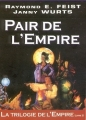 Couverture La trilogie de l'empire, tome 2 : Pair de l'empire Editions Mister Fantasy 2001